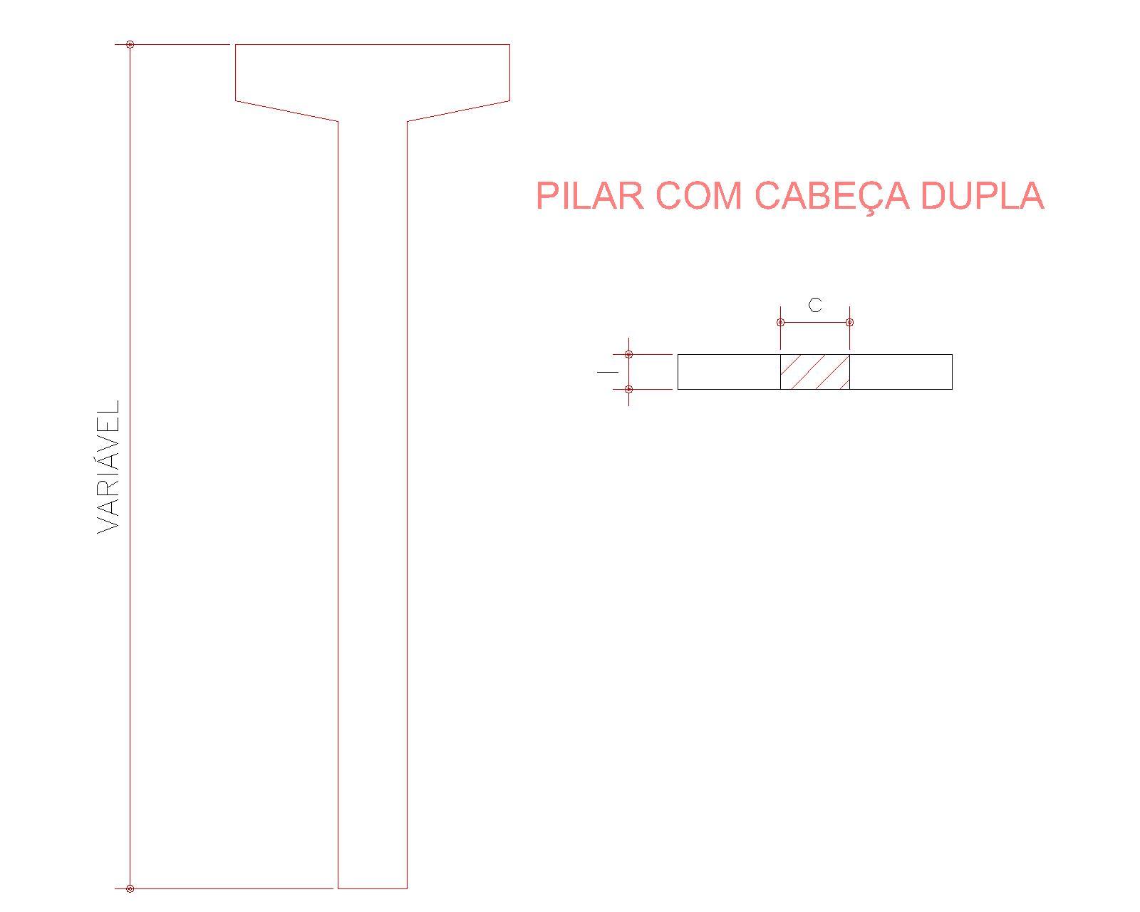 PILAR - CABEÇA DUPLA